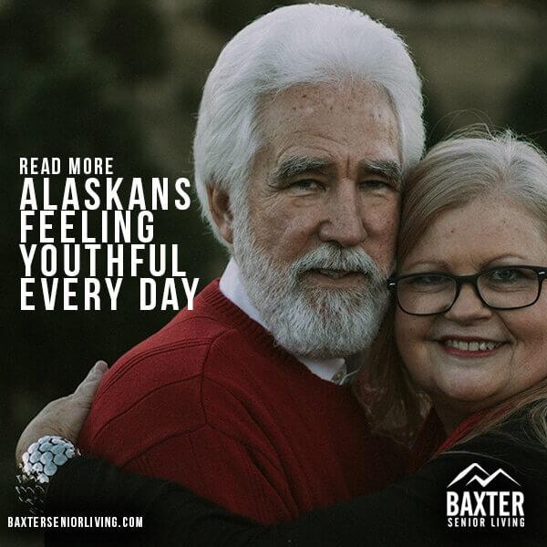Alaskans Feeling Youthful Every Day