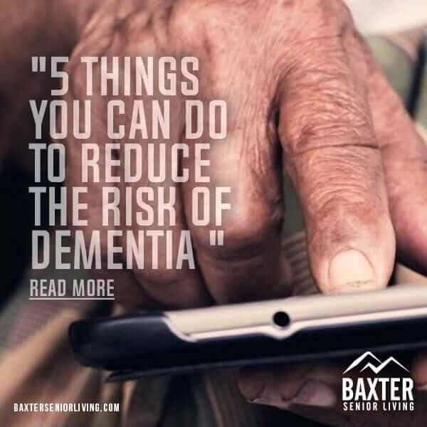Reduce the Risk of Dementia