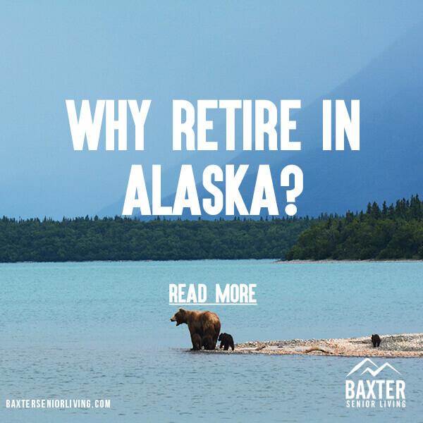 Retire in Alaska