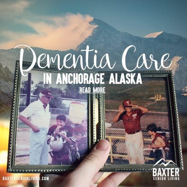 Dementia Care in Anchorage, AK