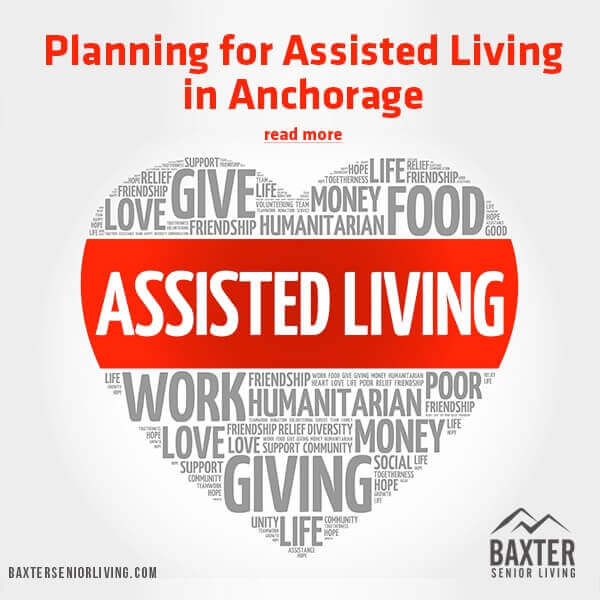 Planning for Assisted Living in Anchorage