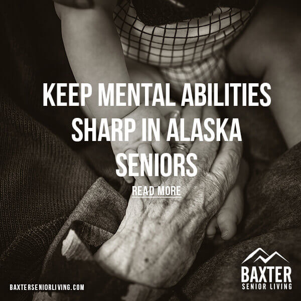 Keep Mental Abilities Sharp in Alaska Seniors