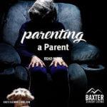 Parenting a Parent