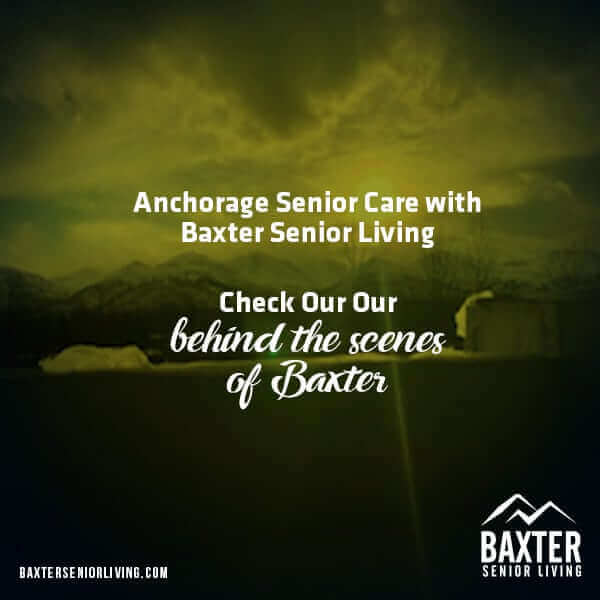Anchorage Senior Care with Baxter Senior Living