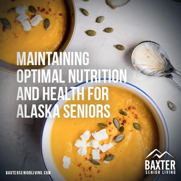 Nutrition and Health for Alaska Seniors