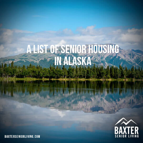 Our Community Apartments: A List Of 20 Senior Housing Communities In Alaska