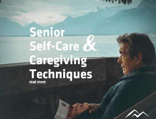 Self-Care and Senior Caregiving Techniques