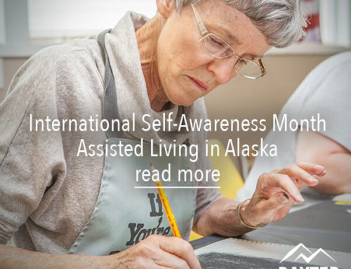 International Self-Awareness Month | Assisted Living in Alaska