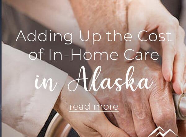 In-Home Care in Alaska