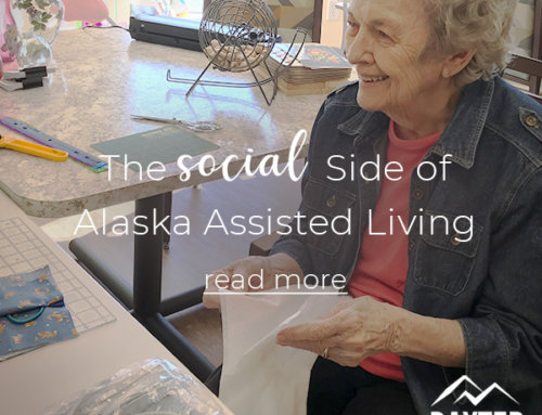 The Social Side of Alaska Assisted Living