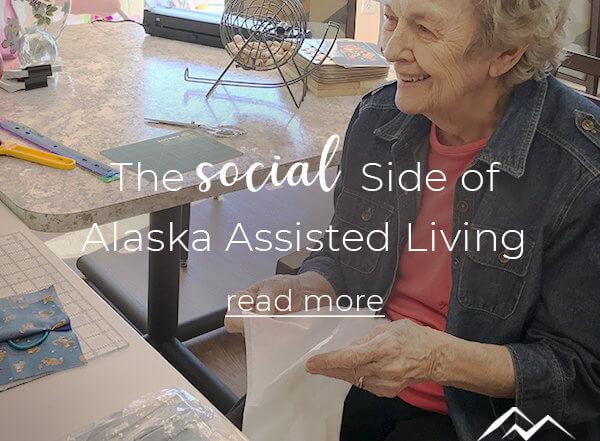 Social Side of Alaska Assisted Living