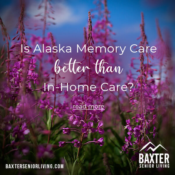 memory care services at Baxter Senior Living in Anchorage