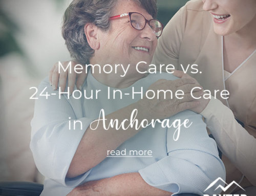 Memory Care vs. 24-Hour In-Home Care in Anchorage