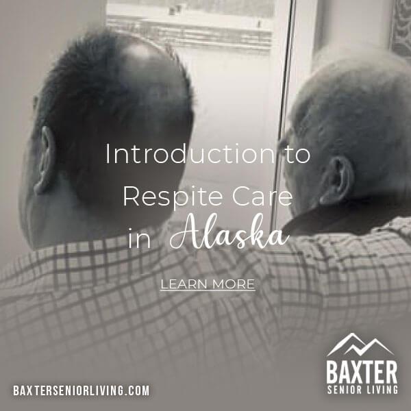 respite care in Alaska