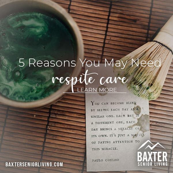 5 Reasons You May Need Respite Care