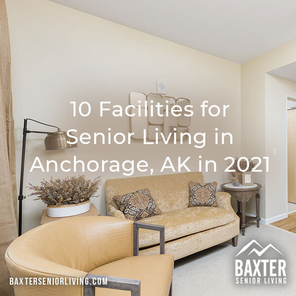 Facilities for Senior Living in Anchorage