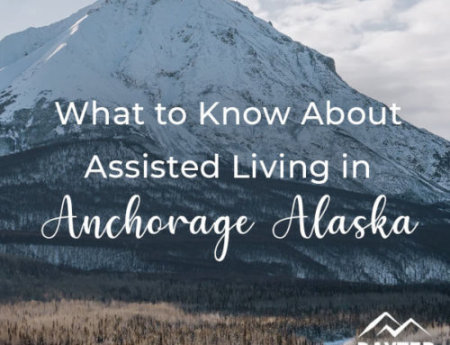 What to Know About Assisted Living in Anchorage Alaska